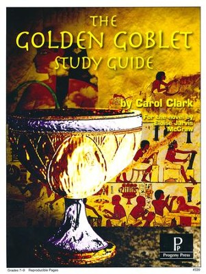 The Golden Goblet Study Guide   -     By: Carol Clark