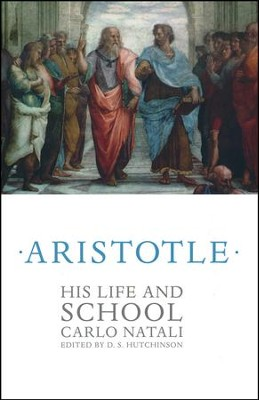 Aristotle: His Life and School  -     By: Carlo Natali