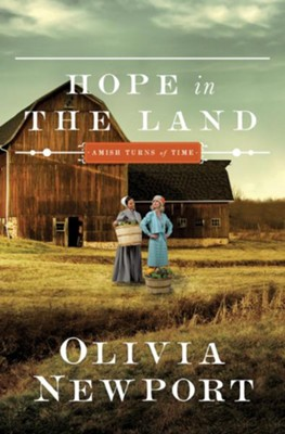 Hope in the Land #4   -     By: Olivia Newport