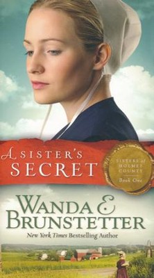 Sister's Secret #1   -     By: Wanda E. Brunstetter