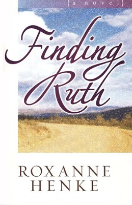 Finding Ruth, Coming Home to Brewster Series #2   -     By: Roxanne Henke
