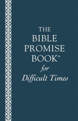 Bible Promise Book for Difficult Times  -     By: Barbour Publishing