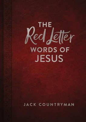 The Red Letter Words of Jesus  -     By: Jack Countryman