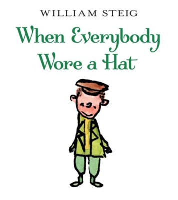 When Everybody Wore A Hat  -