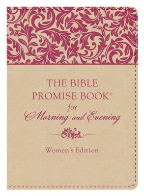 The Bible Promise Book for Morning and Evening, Women's Edition  -     By: JoAnne Simmons