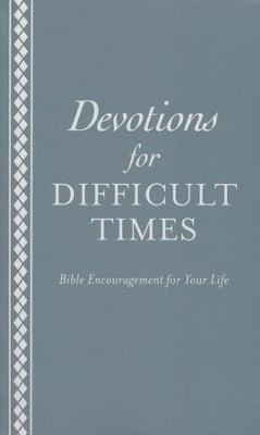 Devotions for Difficult Times  -     By: Ed Strauss
