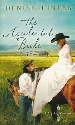 The Accidental Bride  -     By: Denise Hunter, Amy Clipston