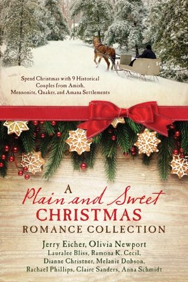 A Plain and Sweet Christmas Romance Collection   -     By: Lauralee Bliss, Ramona K. Cecil, Dianne Christner, Jerry Eicher & Others