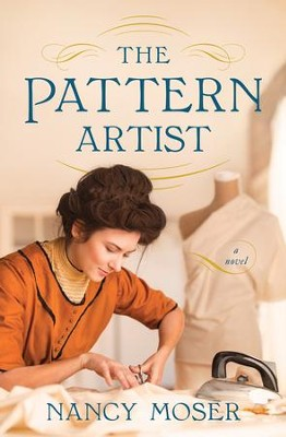 The Pattern Artist  -     By: Nancy Moser