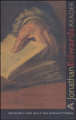 A Jonathan Edwards Reader   -     By: Jonathan Edwards, John E. Smith, Harry S. Stout