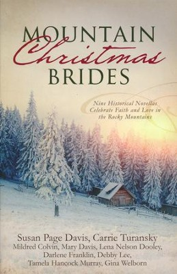 Mountain Christmas Brides   -     By: Susan Page Davis, Carrie Turansky, Mildred Colvin