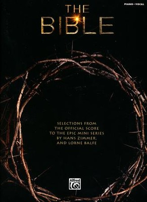 The Bible: Selections from the Official Score to the Epic Mini Series (Piano/Vocal)  -     By: Hans Zimmer, Lorne Balfe