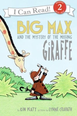 Big Max and the Mystery of the Missing Giraffe  -     By: Kin Platt     Illustrated By: Lynne Cravath