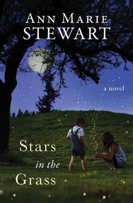 Stars in the Grass  -     By: Ann Stewart