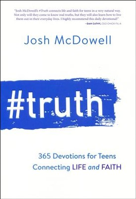 #Truth: 365 Devotions Connecting Life and Faith for Teens  -     By: Josh McDowell
