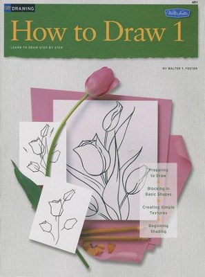 How To Draw, 1   -     By: Walter Foster