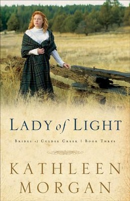 Lady of Light - eBook  -     By: Kathleen Morgan