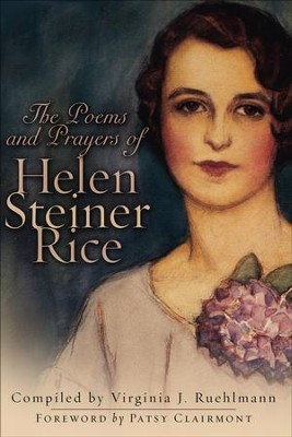 Poems and Prayers of Helen Steiner Rice, The - eBook  -     By: Helen Steiner Rice