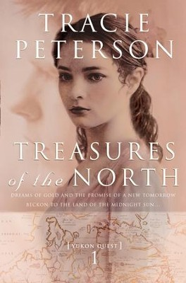 Treasures of the North - eBook Yukon Quest Series #1  -     By: Tracie Peterson