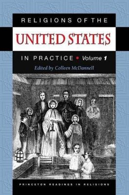 Religions of the United States in Practice, Vol. 1   -