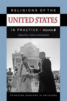 Religions of the United States in Practice, VOl. 2   -