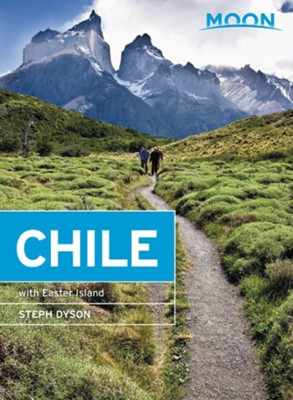 Moon Chile: With Easter Island - eBook  -     By: Steph Dyson