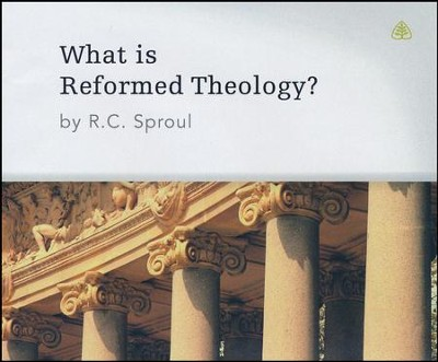 What Is Reformed Theology? Ligonier Ministries Teaching Series   -     Narrated By: R.C. Sproul     By: R.C. Sproul