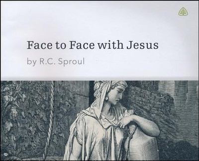 Face to Face With Jesus CD Series   -     By: R.C. Sproul