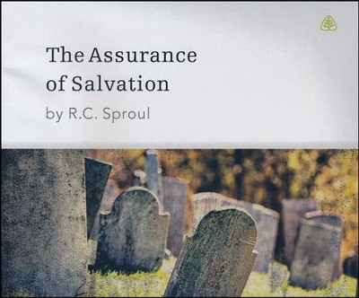 The Assurance of Salvation CD Series   -     Narrated By: R.C. Sproul     By: R.C. Sproul