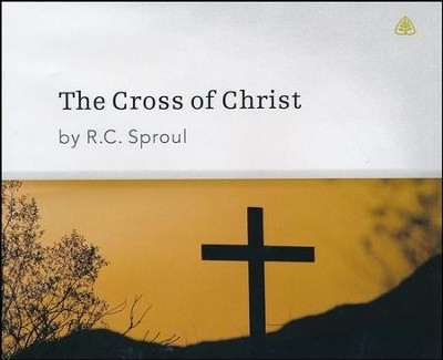 Cross of Christ Series CD  -     By: R.C. Sproul