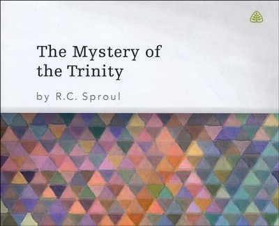 Mystery of the Trinity CD  -     By: R.C. Sproul