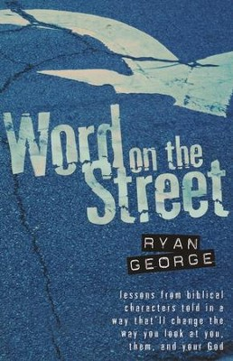 Word on the Street  -     By: Ryan George