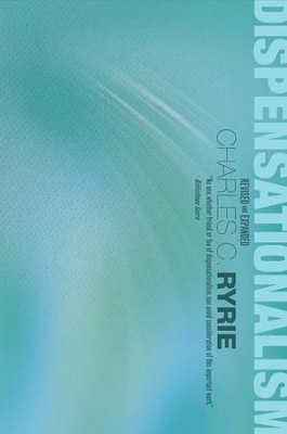 Dispensationalism - eBook  -     By: Charles C. Ryrie