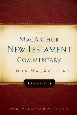 Ephesians: The MacArthur New Testament Commentary - eBook  -     By: John MacArthur