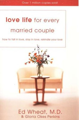 Love Life for Every Married Couple, Paperback   -     By: Ed Wheat M.D., Gloria Okes Perkins