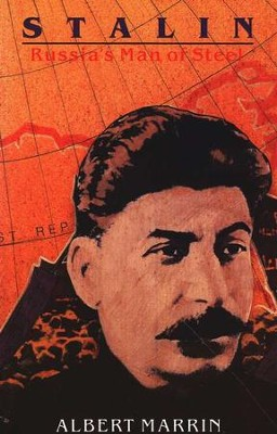 Stalin: Russia's Man of Steel   -     By: Albert Marrin