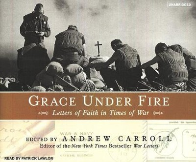 Grace Under Fire, audiobook on CD  -     Narrated By: Patrick Lawlor     By: Andrew Carroll
