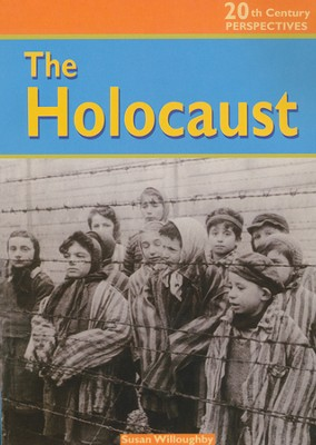 The Holocaust  -     By: Susan Willoughby