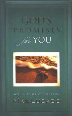 God's Promises for You  -     By: Max Lucado
