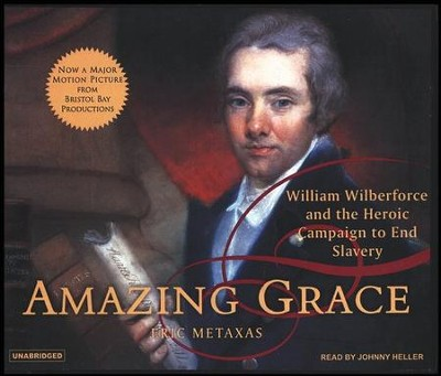 Amazing Grace, audiobook on CD  -     Narrated By: Johnny Heller     By: Eric Metaxas