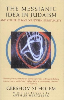 The Messianic Idea in Judaism   -     By: Gershom Scholem