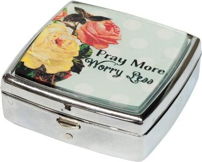 Pray More, Worry Less Pill Box  -