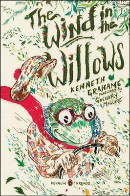 The Wind in the Willows, Penguin Classics Deluxe Edition  -     By: Kenneth Grahame