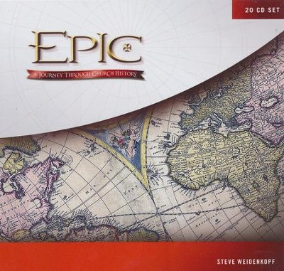 Epic: A Journey Through Church History 20-Part Study 20 CD Set  -     By: Stephen Wiedenkopf