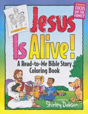 Jesus is Alive Coloring Book  -     By: Shirley Dobson