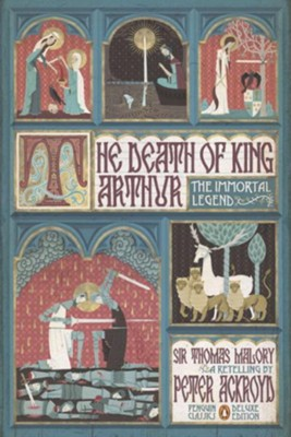 The Death of King Arthur  -     By: Sir Thomas Malory, Peter Ackroyd