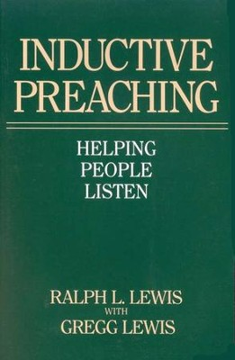 Inductive Preaching: Helping People Listen  -     By: Gregg Lewis