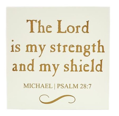 Personalized, Wooden Sign, 10x10, Lord Is My Shield,  White  -