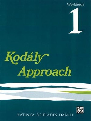 Kodaly Approach Workbook 1  -     By: Katinka S. Daniel