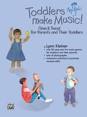 Kids Make Music Series: Toddlers Make Music! Ones & Twos! (for Parents and Their Toddlers) Kit  -     By: Lynn Kleiner